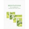 Meditations: For Mindfulness, Healing and Stress Relief